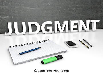 Judgment - text concept with chalkboard, notebook, pens and ...