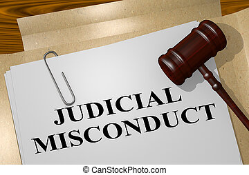 JUDICIAL MISCONDUCT concept