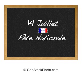 July 14. - Isolated blackboard with National day France.