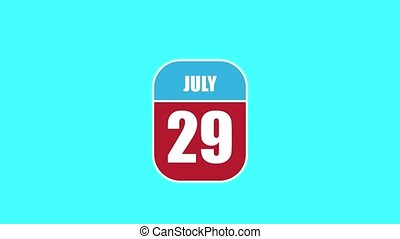 july 29th. Day 29 of month, 2D calendar animation. A calendar sheet is assembled from its component parts. summer month, day of the year concept.
