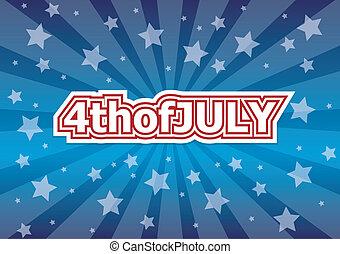 july., 4.