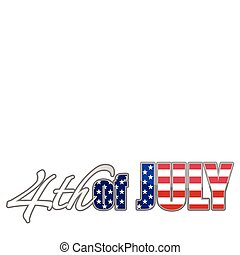 July 4th - Fourth of July. vector file available