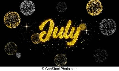 July Golden Text Blinking Particles with Golden Fireworks Display