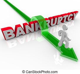 Jumping Over the Word Bankruptcy - A man jumps over the word...