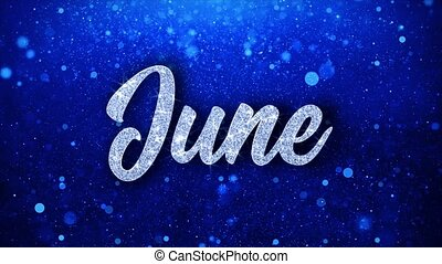 June Blue Text Wishes Particles Greetings, Invitation, ...