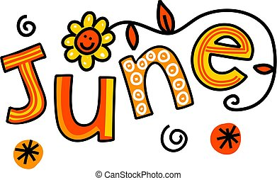 Whimsical cartoon text doodle for the month of June.