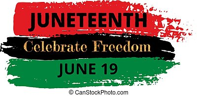 Juneteenth, Celebrate Freedom. Pan-african flag drawn with ...