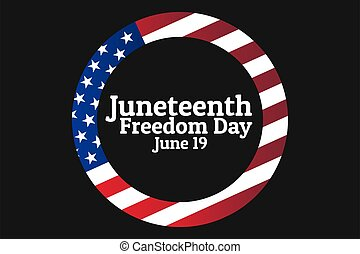 Juneteenth, Freedom Day. June 19. Holiday concept. Template for background, banner, card, poster with text inscription. Vector EPS10 illustration