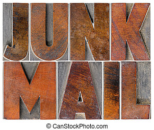 junk mail in wood type - junk mail - isolated text in...