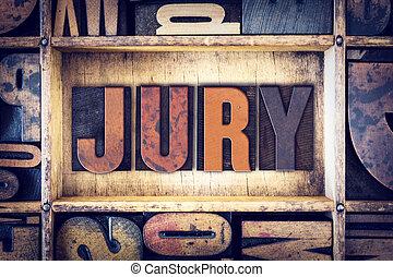 jury, concept, letterpress, type