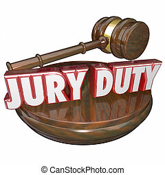 Jury Duty in 3d red letters beside a judge gavel to illustrate legal responsibility to perform your civic obligation by sitting to decide guilt or innocence in a lawsuit