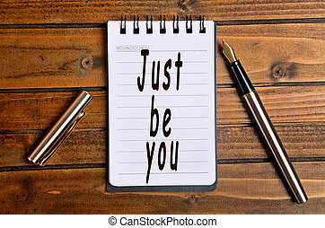 Just be you words on notebook