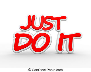 Just do it - 3d render text Just do it