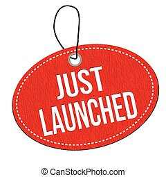 Just launched label or price tag - Just launched red leather...