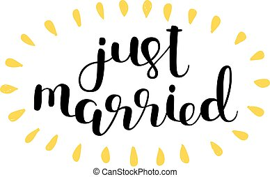 Just married. Brush lettering.