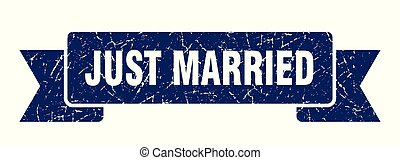 just married grunge ribbon. just married sign. just married...