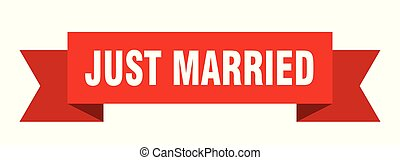 just married ribbon. just married isolated sign. just...