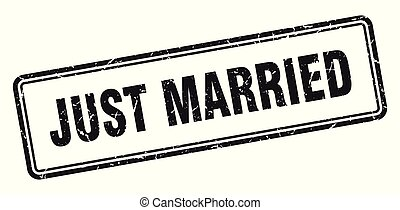 just married stamp. just married square grunge sign. just...