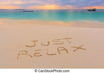 Just relax sign - Just Relax sign in Nungwi north of...