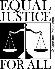 justiça, tudo, igual