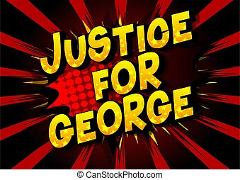 Justice for George - Comic book style word on abstract ...