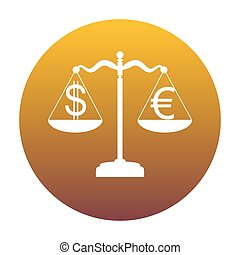 Justice scales with currency exchange sign. White icon in circle