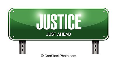 justice street sign illustration design over a white...
