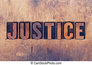 Justice Theme Letterpress Word on Wood Background