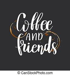 kávécserje, barátok, legjobb