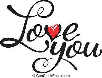kärlek, -, handgjord, hand, dig, kalligrafi, textning