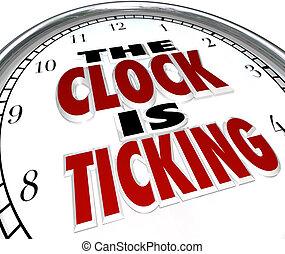 közeledő, határidő, szavak, ketyegés, óra