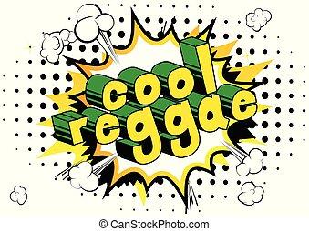 kühl, reggae