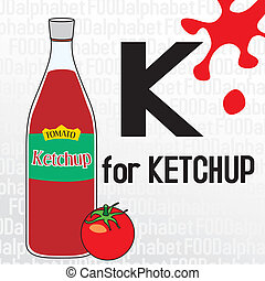 K for ketchup, the food alphabet