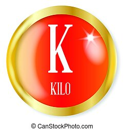 K For Kilo - K for Kilo button from the NATO phonetic...
