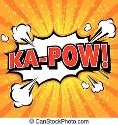 Ka-Pow! Comic Speech Bubble, Cartoon. art and illustration...