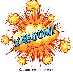 Kaboom - Word kaboom with explosion background