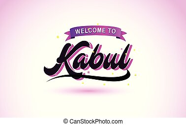 Kabul Welcome to Creative Text Handwritten Font with Purple Pink Colors Design.