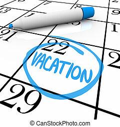 kalender, -, vakantie, dag, omcirkelde