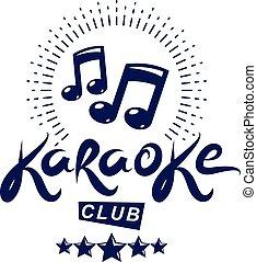 karaoke, club, vettore, emblema, creato, usando, note musicali, disegni elementi, per, karaoke, club, volantini, coperchio, design.