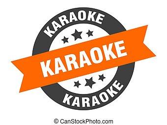 karaoke sign. round ribbon sticker. isolated tag