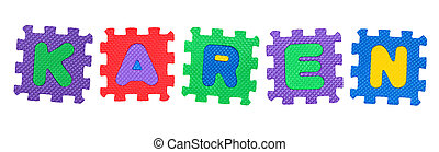 Karen - The name KAREN made of letter puzzle, isolated on ...
