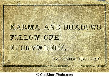 Karma and shadows JP - Karma and shadows follow one ...