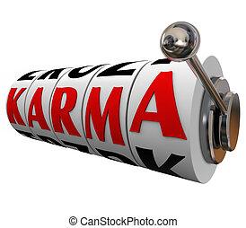 Karma Word Slot Wheels Destiny Good Luck Fate Bet