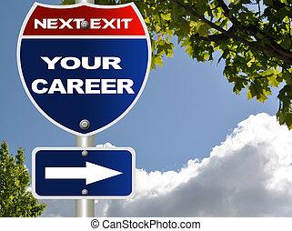 karriär, din, vägmärke