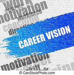 karriär, vision, på, tegelsten, wall.