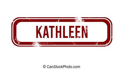 Kathleen - red grunge button, stamp