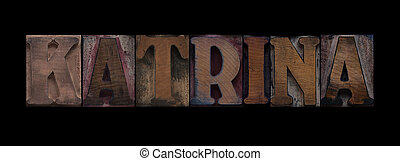 Katrina in old wood type