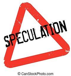 kauczukowa pieczęć, spekulacja