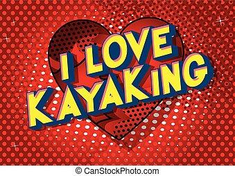 kayaking, miłość