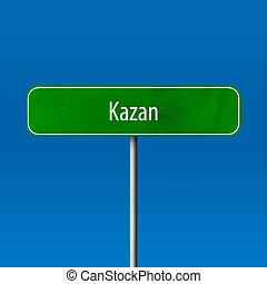 Kazan - town sign, place name sign